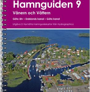 Hamnguiden 9 Vänern och vättern. Göta älv - Dalslands Kanal - Göta Kanal